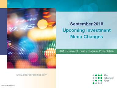 Investment Menu Changes are Coming in September 2018